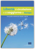 Libertà di circolazione e di soggiorno in Europa - EU Law and ...