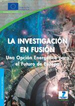 La investigación en fusión. Una opción energética para el futuro de Europa