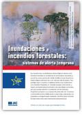 Inundaciones e incendios forestales. Sistemas de alerta temprana