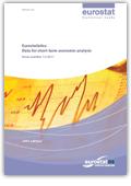 Eurostatistics. Data for short-term economic analysis