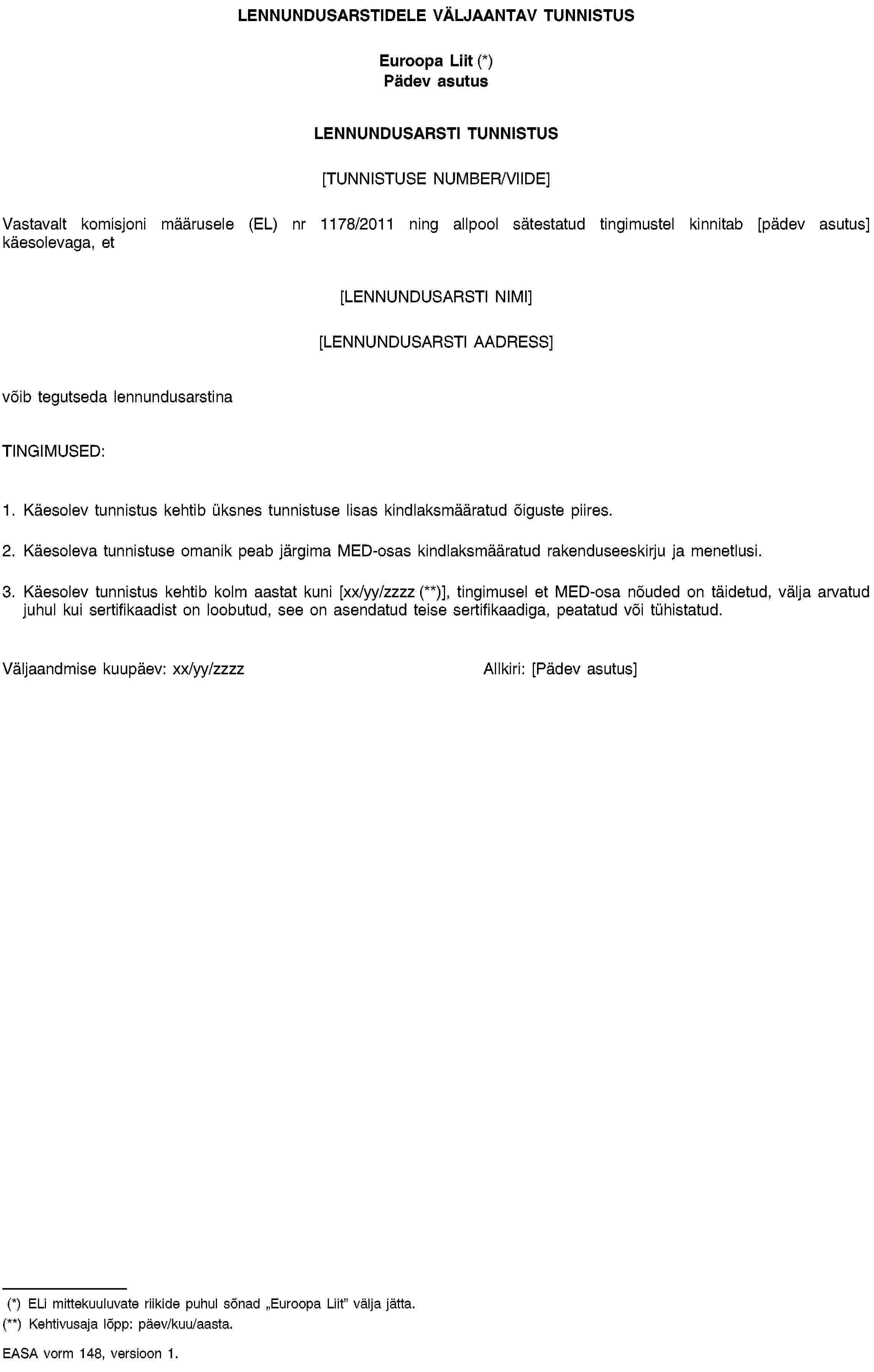 de48146a24d konsolideeritud TEKST: 32011R1178 — ET — 08.04.2015