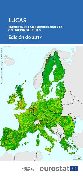 LUCAS. Encuesta de la UE sobre el uso y la ocupación del suelo : edición de 2017