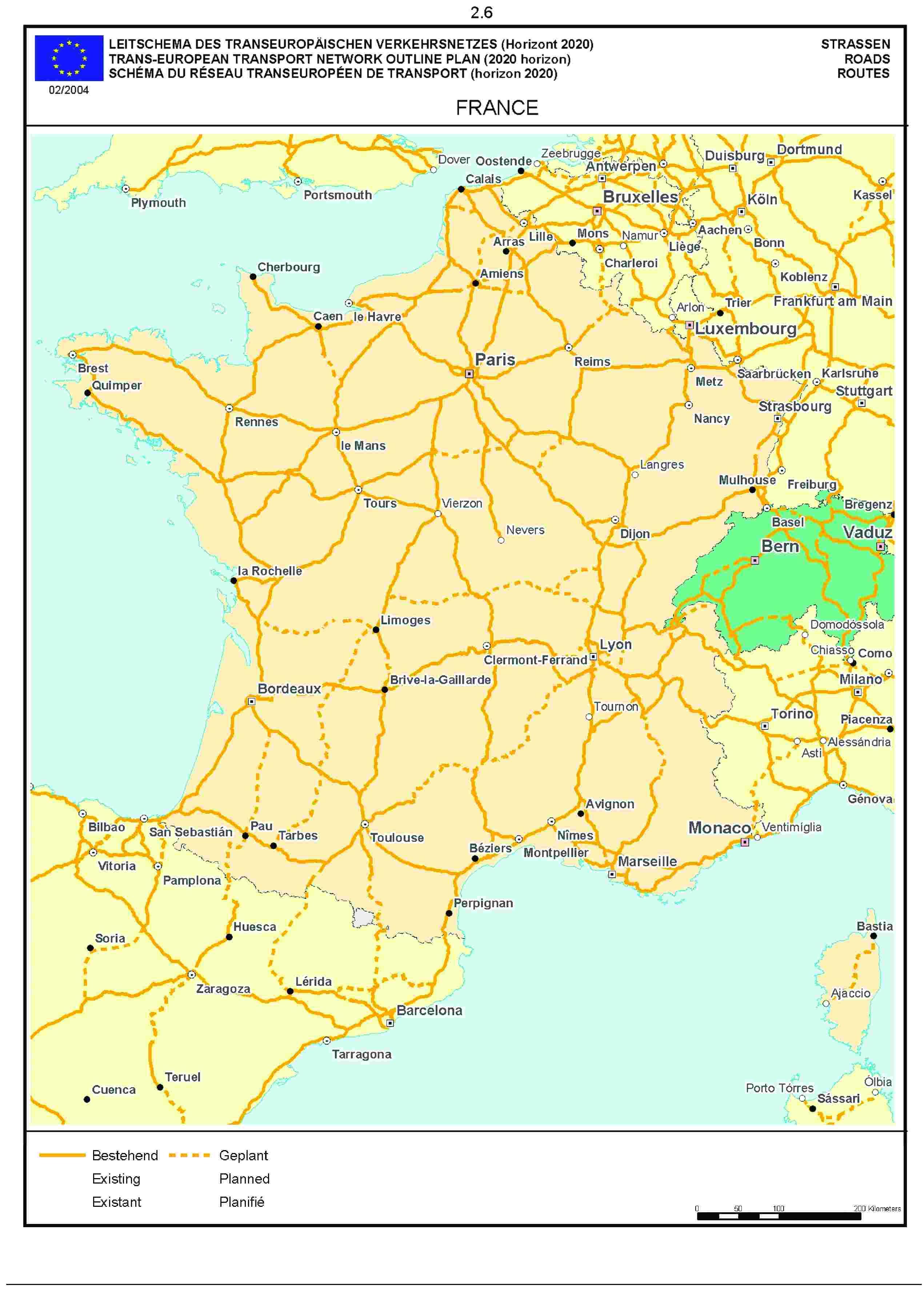 2.6LEITSCHEMA DES TRANSEUROPÄISCHEN VERKEHRSNETZES (Horizont 2020) STRASSENTRANS-EUROPEAN TRANSPORT NETWORK OUTLINE PLAN (2020 horizon) ROADSSCHÉMA DU RÉSEAU TRANSEUROPÉEN DE TRANSPORT (horizon 2020) ROUTE02/2004FRANCE