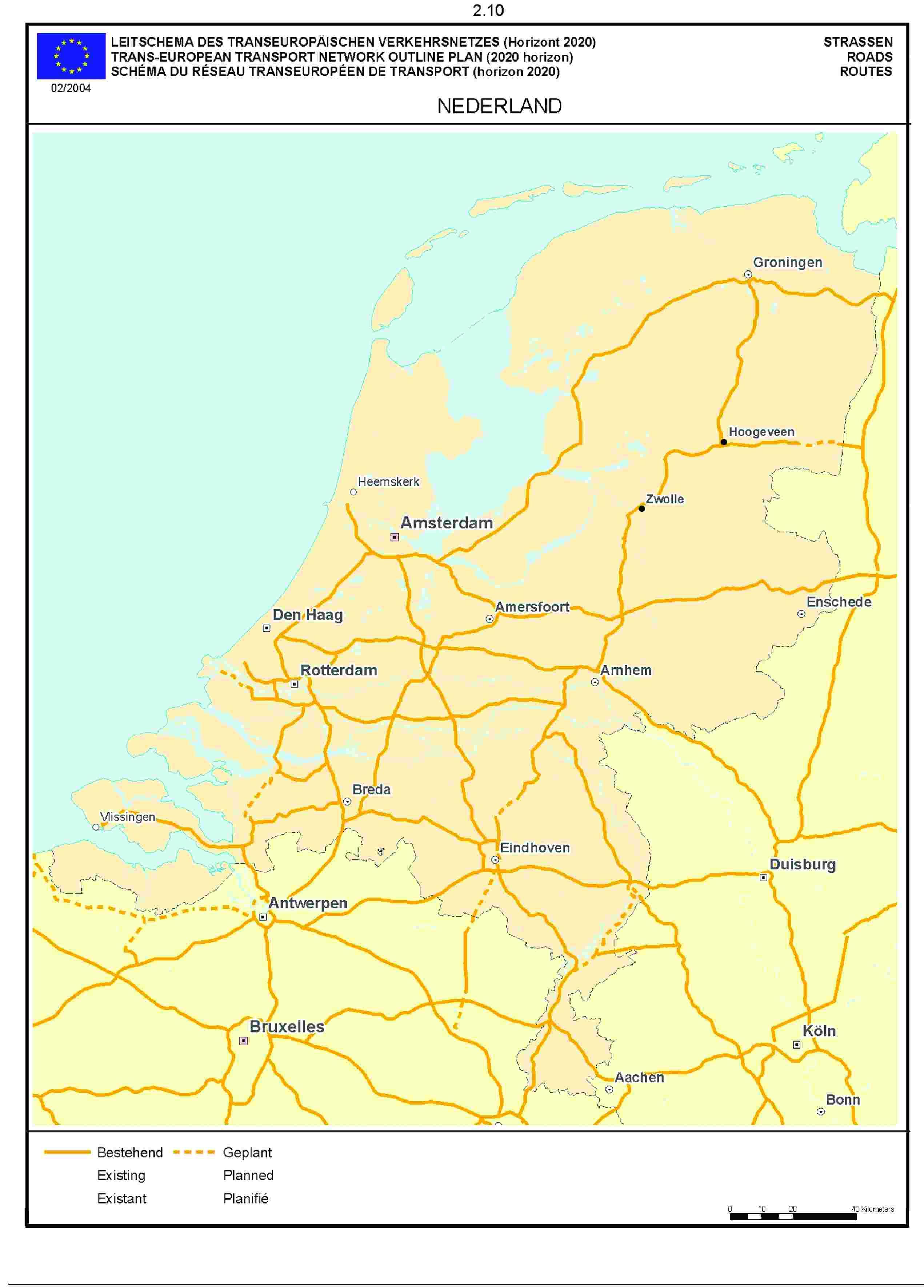 2.10LEITSCHEMA DES TRANSEUROPÄISCHEN VERKEHRSNETZES (Horizont 2020) STRASSENTRANS-EUROPEAN TRANSPORT NETWORK OUTLINE PLAN (2020 horizon) ROADSSCHÉMA DU RÉSEAU TRANSEUROPÉEN DE TRANSPORT (horizon 2020) ROUTE02/2004NEDERLAND