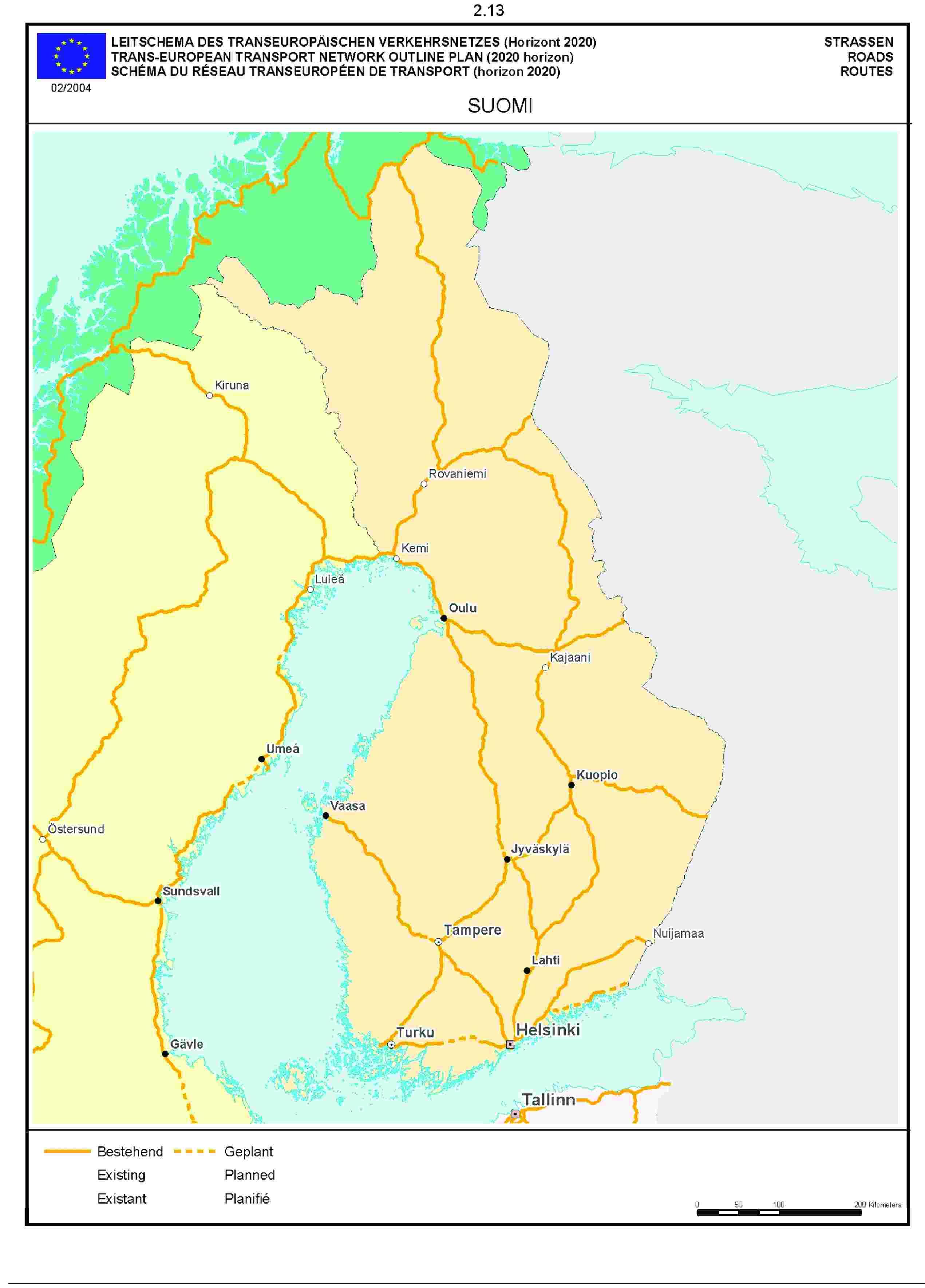 2.13LEITSCHEMA DES TRANSEUROPÄISCHEN VERKEHRSNETZES (Horizont 2020) STRASSENTRANS-EUROPEAN TRANSPORT NETWORK OUTLINE PLAN (2020 horizon) ROADSSCHÉMA DU RÉSEAU TRANSEUROPÉEN DE TRANSPORT (horizon 2020) ROUTE02/2004SUOMI