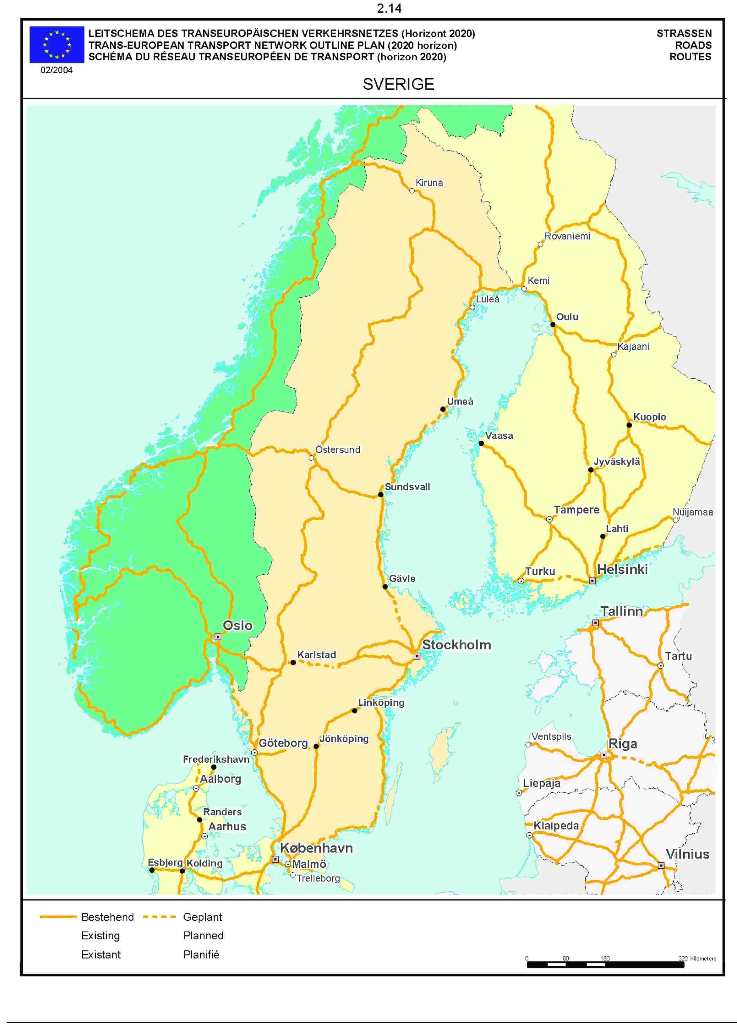 2.14LEITSCHEMA DES TRANSEUROPÄISCHEN VERKEHRSNETZES (Horizont 2020) STRASSENTRANS-EUROPEAN TRANSPORT NETWORK OUTLINE PLAN (2020 horizon) ROADSSCHÉMA DU RÉSEAU TRANSEUROPÉEN DE TRANSPORT (horizon 2020) ROUTE02/2004SVERIGE