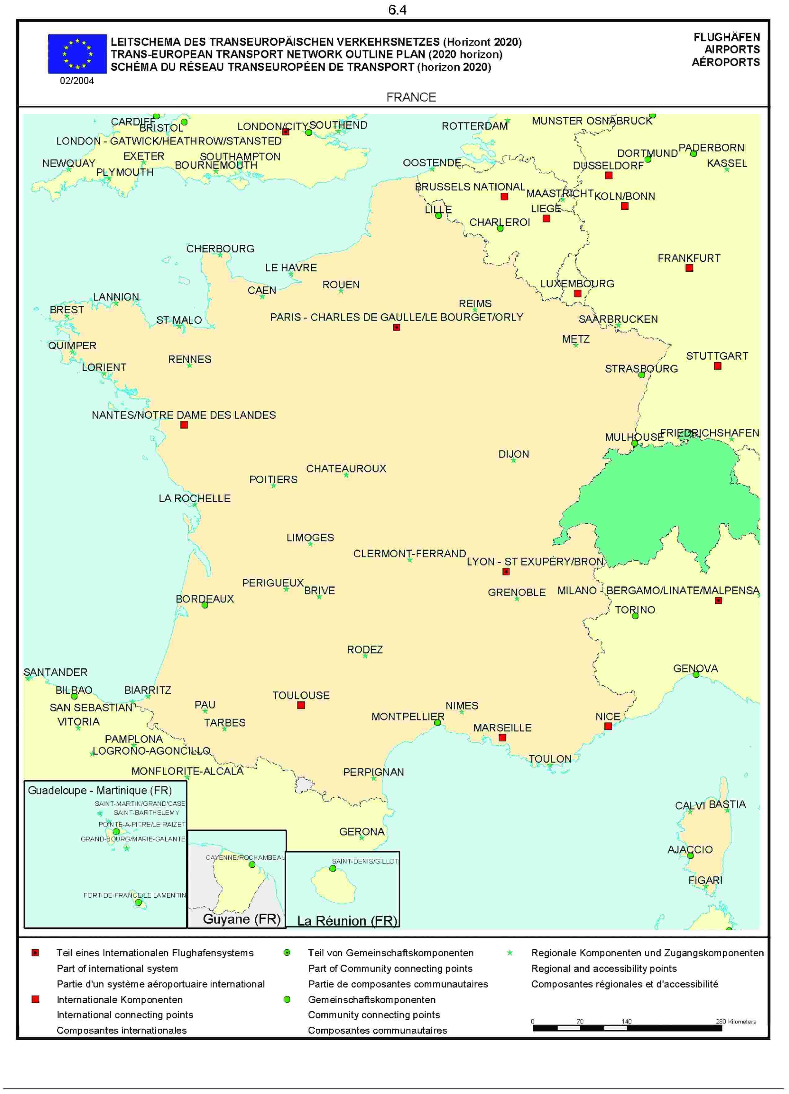 6.4LEITSCHEMA DES TRANSEUROPÄISCHEN VERKEHRSNETZES (Horizont 2020) FLUGHÄFENTRANS-EUROPEAN TRANSPORT NETWORK OUTLINE PLAN (2020 horizon) AIRPORTSSCHÉMA DU RÉSEAU TRANSEUROPÉEN DE TRANSPORT (horizon 2020) AÉROPORTS02/2004FRANCE